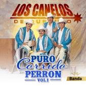 Puro Corrido Perron, V.1 by Los Canelos De Durango