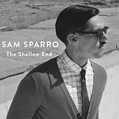 The Shallow End von Sam Sparro