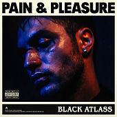 Pain & Pleasure de Black Atlass