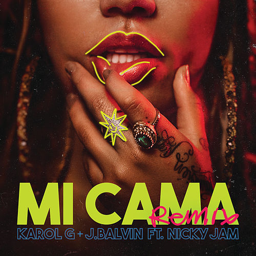 Mi Cama (feat. Nicky Jam) (Remix) by Karol G & J Balvin