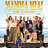 Mamma Mia! Here We Go Again (Original Motion Picture Soundtrack) by Cast Of Mamma Mia The Movie