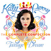 Katy Perry - Teenage Dream: The Complete Confection (Edited Version) by Katy Perry