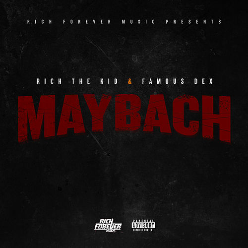 Maybach by Rich the Kid