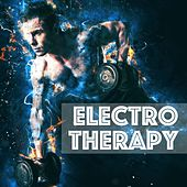 Electro Therapy - Motivational Electronic Playlist 2018 for Energy Boost and Intense Training by Erotic Lounge Buddha Chill Out Music Cafe