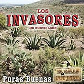 Puras Buenas de Los Invasores De Nuevo Leon