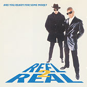 Are You Ready For Some More? de Reel 2 Real