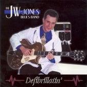 Defibrillatin' by JW Jones Blues Band