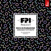 Rich in Paradise (Going Back to My Roots) (Flashmob Remixes) de FPI Project