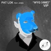 Wyg (4 Me) [Vip] de Pat Lok