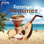 Egyptian Summer Songs by Various Artists