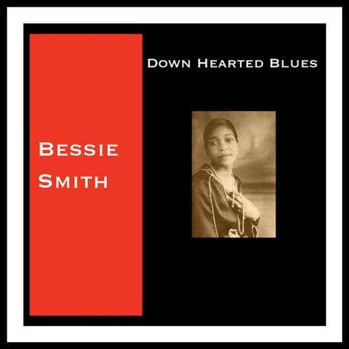 Down Hearted Blues von Bessie Smith