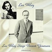 Lee Wiley Sings Vincent Youmans (Remastered 2018) de Lee Wiley