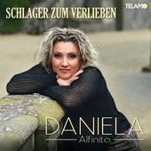 Schlager zum Verlieben von Daniela Alfinito