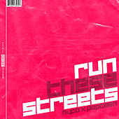Run These Streets by Hypo