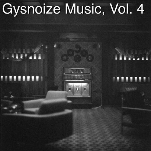 Gysnoize Music, Vol. 4 di Gysnoize