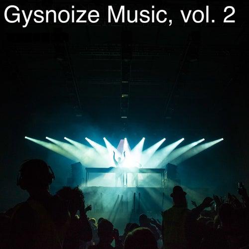 Gysnoize Music, Vol. 2 di Gysnoize