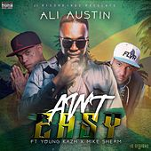 Ain't Easy (feat. Young Kazh & Mike Sherm) by Ali Austin