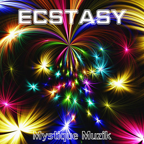 Ecstasy by Mystique