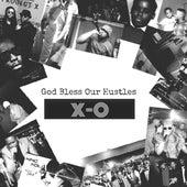 God Bless Our Hustles von X.O