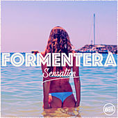Formentera Sensation (Deep Soulful Lounge Music) by Various Artists