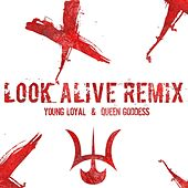 Look Alive (Blocboy JB Remix) by Young Loyal