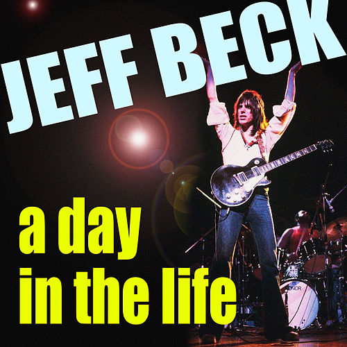 A Day In A Life de Jeff Beck