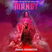 Mandy (Original Motion Picture Soundtrack) van Johann Johannsson