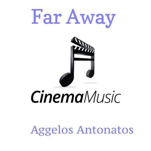 Far Away by Aggelos Antonatos