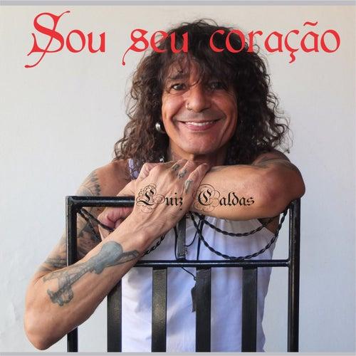 Sou Seu Coração by Luiz Caldas