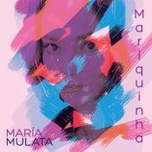 Mariquinha de Maria Mulata