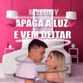 Melody Apaga a Luz e Vem Deitar by Banda Açaí  Pimenta