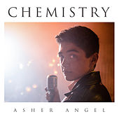Chemistry by Asher Angel