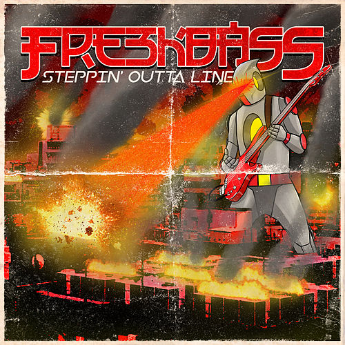 Steppin' Outta Line by Freekbass