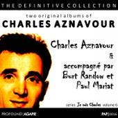 Je Suis Charles, Volume 6; Accompagné par Burt Randow et Paul Mariat de Charles Aznavour
