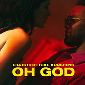 Oh God by Era Istrefi