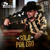 Solo Por Ego by Fidel Rueda