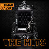 Ultimate Classix: The Hits by Lorne Balfe