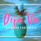Deja Vu by Reckless