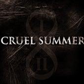 Cruel Summer by Various Artists