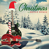 Christmas with Doyle Dykes by Doyle Dykes