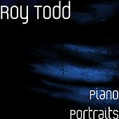 Piano Portraits by Roy Todd