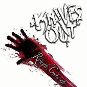 Rough Cuts E.P. by Knives Out