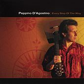 Every Step Of The Way by Peppino D'Agostino
