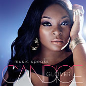 Music Speaks by Candice Glover