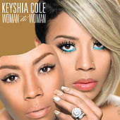 Woman To Woman (Deluxe) by Keyshia Cole
