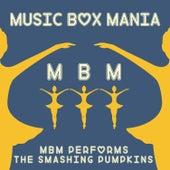 Music Box Versions of Smashing Pumpkins de Music Box Mania