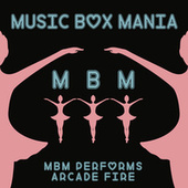Music Box Versions of Arcade Fire by Music Box Mania