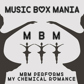 MBM Performs My Chemical Romance by Music Box Mania