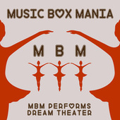 Music Box Versions of Dream Theater by Music Box Mania