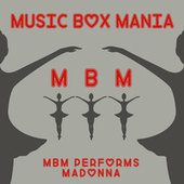 Music Box Versions of Madonna by Music Box Mania